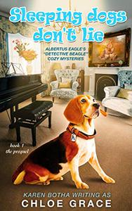 Sleeping Dogs Don't Lie: An Animal Cozy Mystery