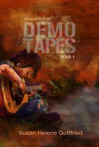ShapeShifter: The Demo Tapes -- Year 1