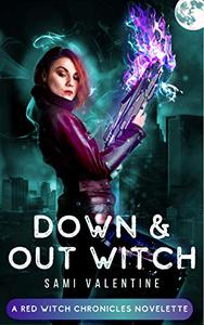 Down & Out Witch: A New Adult Urban Fantasy