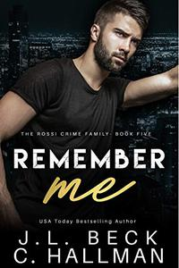 Remember Me: A Dark Mafia Romance