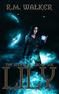 Lily: Book 1 of The Seer Series.