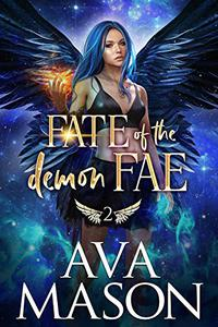 Fate of the Demon Fae: A Forbidden, Fated Mates PNR