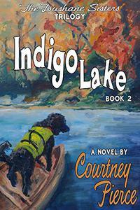 Indigo Lake: A Novel