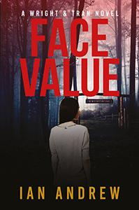 Face Value: A Wright & Tran Novel