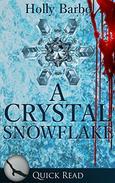 A Crystal Snowflake