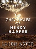 The Chronicles of Henry Harper