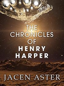 The Chronicles of Henry Harper