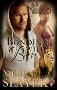 Bonding With Ben (Gay Shapeshifter Romance) (Sanctuary, Book Four) by Megan Slayer