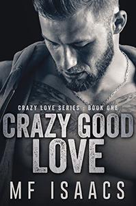 Crazy Good Love