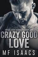 Crazy Good Love
