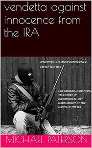 vendetta against innocence from the IRA