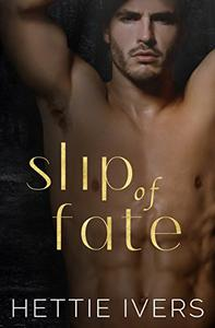 Slip of Fate: An enemies-to-lovers paranormal romance