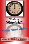 STROKE OF MIDNIGHT!  A Novella (Denny Ryder Paranormal Crime Series) (STROKE OF MIDNIGHT! A Novella