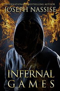 Infernal Games: A Templar Chronicles Novel