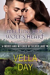 Melting Her Wolf's Heart: A Hot Paranormal Fantasy Saga with Witches, Werewolves, and Werebears