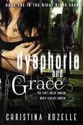 Dysphoria and Grace: (NA Apocalypse Thriller)