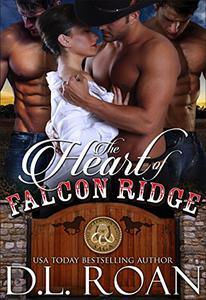 The Heart of Falcon Ridge