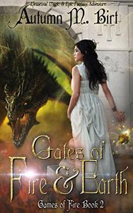 Gates of Fire & Earth: Elemental Magic & Epic Fantasy Adventure
