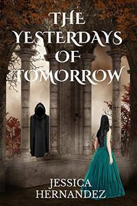 The Yesterdays of Tomorrow