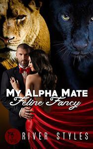 My Alpha Mate - Feline Fancy