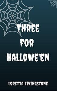 Three for Hallowe'en