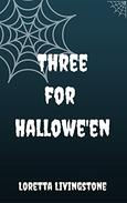 Three for Hallowe'en