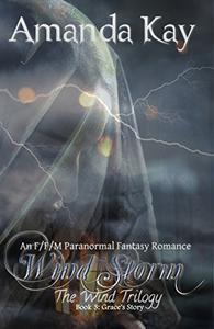 Wind Storm: An F/F/M Paranormal Fantasy Romance
