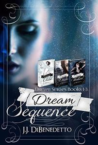 Dream Sequence: