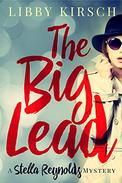 The Big Lead: A Stella Reynolds Mystery, Book 1