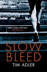 Slow Bleed: A Medical Thriller