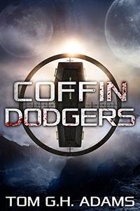 Coffin Dodgers: A Sci Fi Horror Book