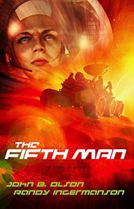 The Fifth Man: A Science Fiction Suspense Novel