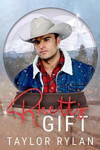 Rhett's Gift: A Snow Globe Christmas Book 8