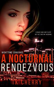 A Nocturnal Rendezvous