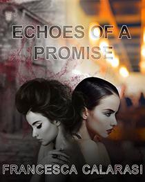 Echoes of a Promise