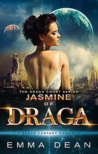 Jasmine of Draga: A Space Fantasy Romance