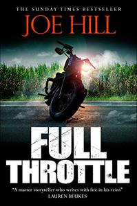 Full Throttle: Contains IN THE TALL GRASS, now filmed for Netflix!