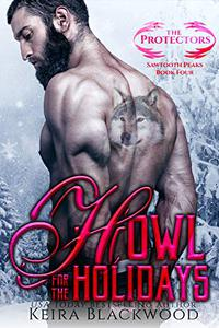 Howl for the Holidays: A Wolf Shifter Paranormal Romance