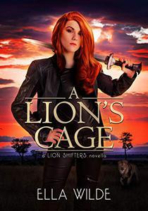 A Lion's Cage: a Lion Shifters novel