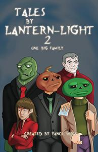 Tales by Lantern-Light 2: One Big Family