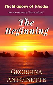 The Shadows of Rhodes,  ebook 1: The Beginning