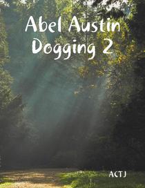 Abel Austin Dogging 2