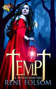 Tempt: A Twisted Wolf Tale