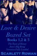 Love & Desire Boxed Set: Books 1, 2 & 3
