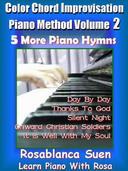 Piano Course - Color Chord Improvisation Method 2 - 5 More Gospel Hymns for Church Pianist