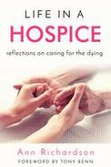 Life in a Hospice: Reflections on Caring for the Dying