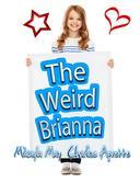 Weird Brianna - Bk 1 - 10