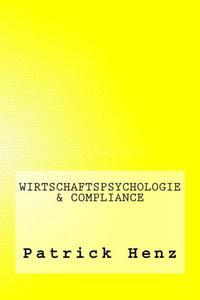 Wirtschaftspsychologie & Compliance