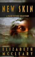 New Skin: A Flash Fiction Collection
