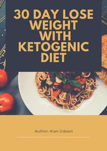30 Day Lose Weight with Ketogenic diet